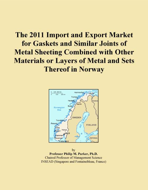 The 2011 Import and Export Market for Gaskets and Similar Joints of Metal Sheeting Combined with Other Materials or Layers of Metal and Sets Thereof in Norway - Product Image