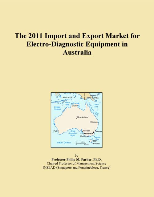 The 2011 Import and Export Market for Electro-Diagnostic Equipment in Australia - Product Image