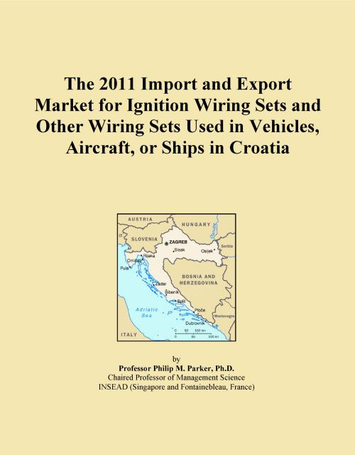 The 2011 Import and Export Market for Ignition Wiring Sets and Other Wiring Sets Used in Vehicles, Aircraft, or Ships in Croatia - Product Image