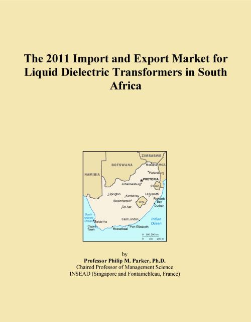 The 2011 Import and Export Market for Liquid Dielectric Transformers in South Africa - Product Image