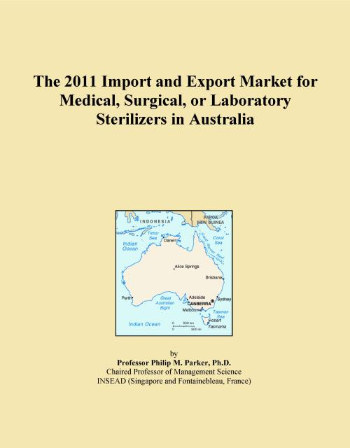 The 2011 Import and Export Market for Medical, Surgical, or Laboratory Sterilizers in Australia - Product Image