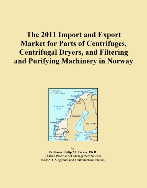 The 2011 Import and Export Market for Parts of Centrifuges, Centrifugal Dryers, and Filtering and Purifying Machinery in Norway - Product Image