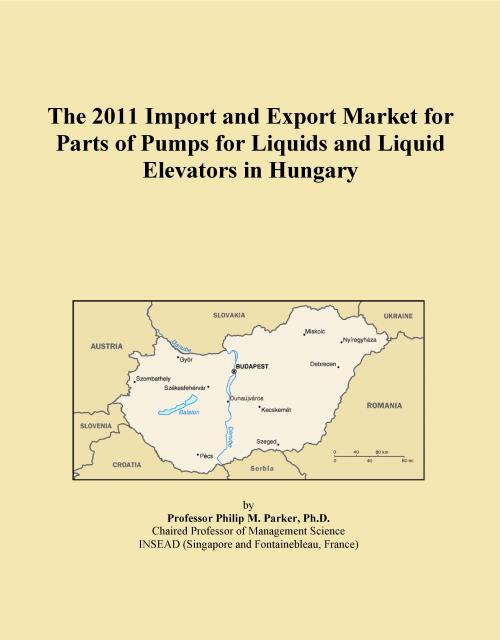 The 2011 Import and Export Market for Parts of Pumps for Liquids and Liquid Elevators in Hungary - Product Image