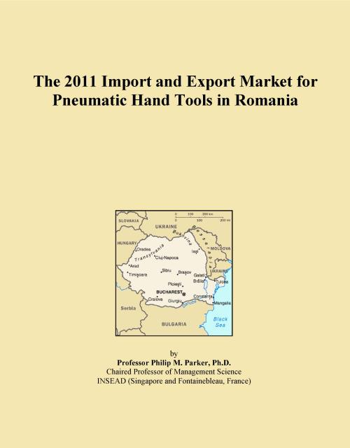 The 2011 Import and Export Market for Pneumatic Hand Tools in Romania - Product Image