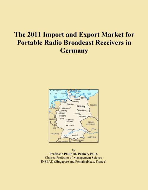 The 2011 Import and Export Market for Portable Radio Broadcast Receivers in Germany - Product Image