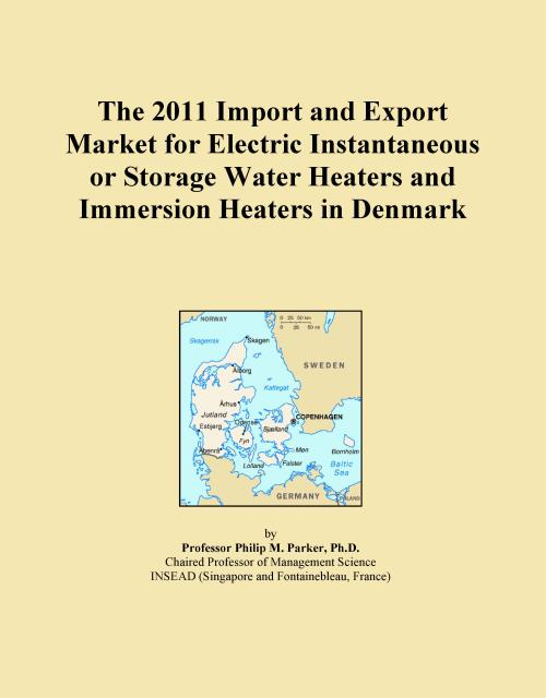 The 2011 Import and Export Market for Electric Instantaneous or Storage Water Heaters and Immersion Heaters in Denmark - Product Image