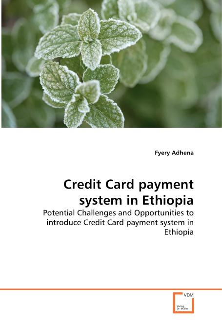 Credit Card payment system in Ethiopia. Edition No. 1 - Product Image