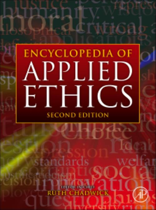 Encyclopedia of Applied Ethics. Edition No. 2 - Product Image