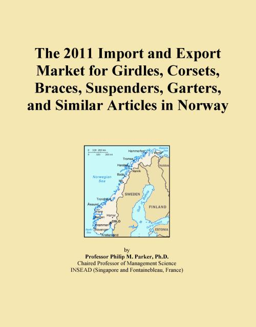 The 2011 Import and Export Market for Girdles, Corsets, Braces, Suspenders, Garters, and Similar Articles in Norway - Product Image