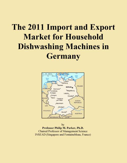 The 2011 Import and Export Market for Household Dishwashing Machines in Germany - Product Image