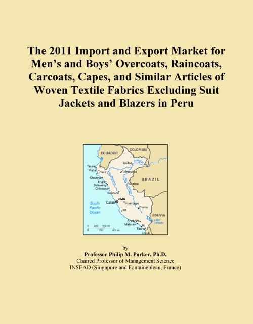 The 2011 Import and Export Market for Men's and Boys' Overcoats, Raincoats, Carcoats, Capes, and Similar Articles of Woven Textile Fabrics Excluding Suit Jackets and Blazers in Peru - Product Image