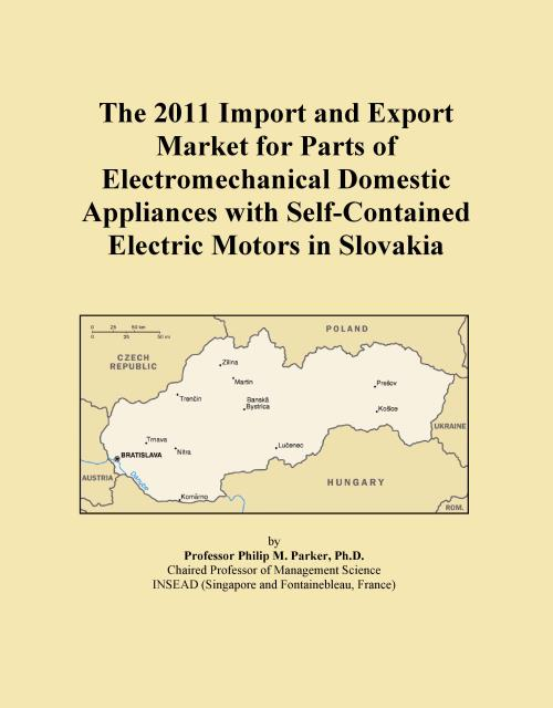 The 2011 Import and Export Market for Parts of Electromechanical Domestic Appliances with Self-Contained Electric Motors in Slovakia - Product Image