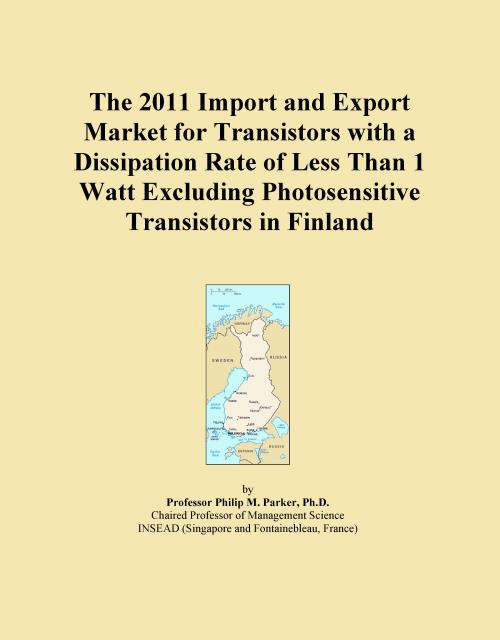 The 2011 Import and Export Market for Transistors with a Dissipation Rate of Less Than 1 Watt Excluding Photosensitive Transistors in Finland - Product Image