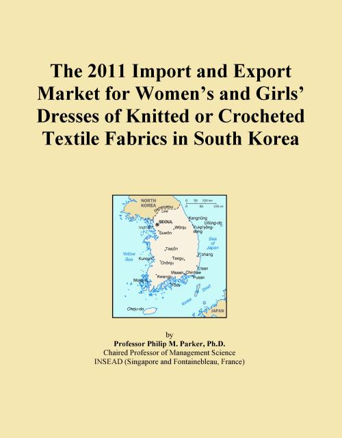 The 2011 Import and Export Market for Women's and Girls' Dresses of Knitted or Crocheted Textile Fabrics in South Korea - Product Image