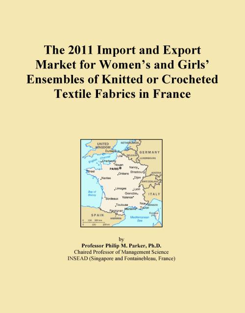 The 2011 Import and Export Market for Women's and Girls' Ensembles of Knitted or Crocheted Textile Fabrics in France - Product Image
