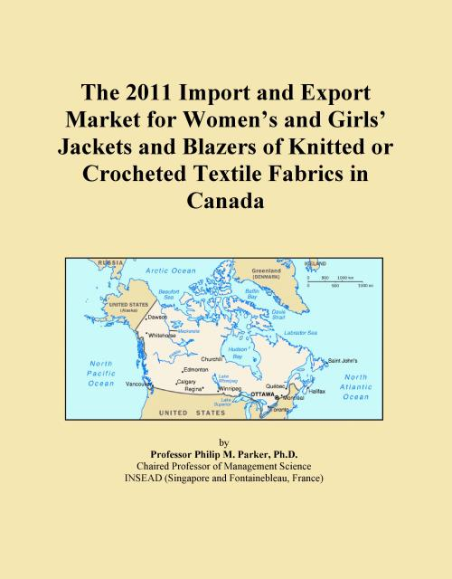 The 2011 Import and Export Market for Women's and Girls' Jackets and Blazers of Knitted or Crocheted Textile Fabrics in Canada - Product Image