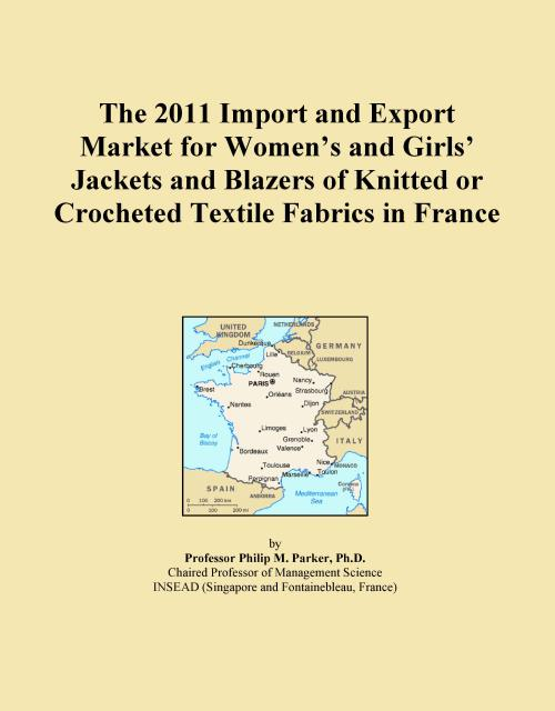The 2011 Import and Export Market for Women's and Girls' Jackets and Blazers of Knitted or Crocheted Textile Fabrics in France - Product Image