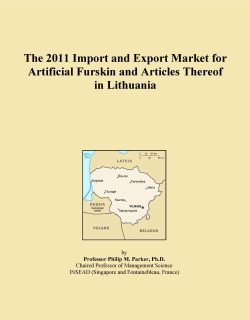 The 2011 Import and Export Market for Artificial Furskin and Articles Thereof in Lithuania - Product Image