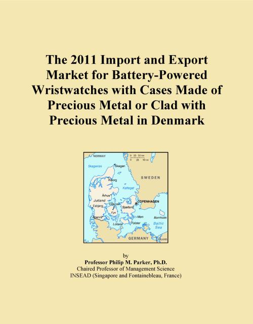 The 2011 Import and Export Market for Battery-Powered Wristwatches with Cases Made of Precious Metal or Clad with Precious Metal in Denmark - Product Image