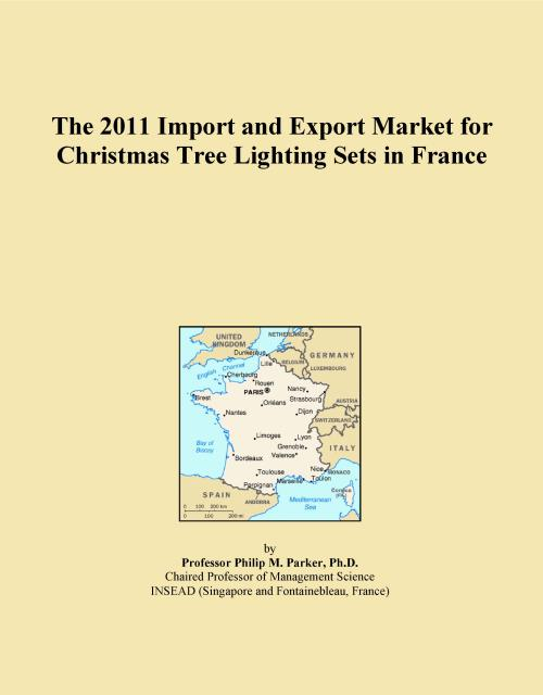 The 2011 Import and Export Market for Christmas Tree Lighting Sets in France - Product Image