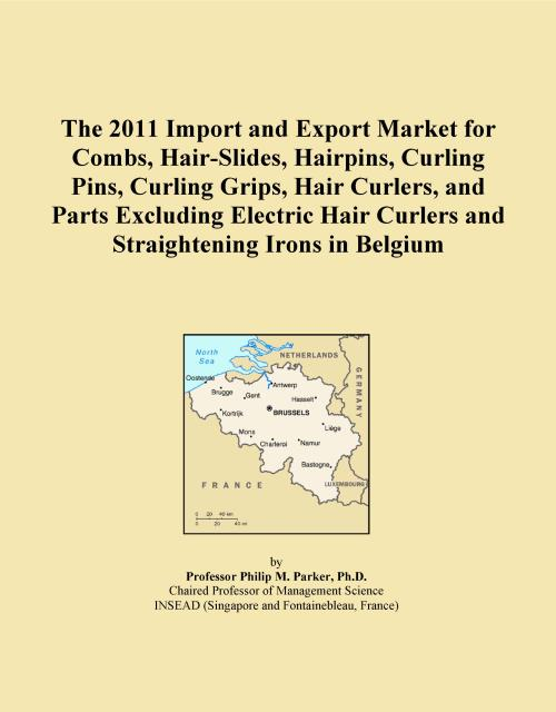The 2011 Import and Export Market for Combs, Hair-Slides, Hairpins, Curling Pins, Curling Grips, Hair Curlers, and Parts Excluding Electric Hair Curlers and Straightening Irons in Belgium - Product Image