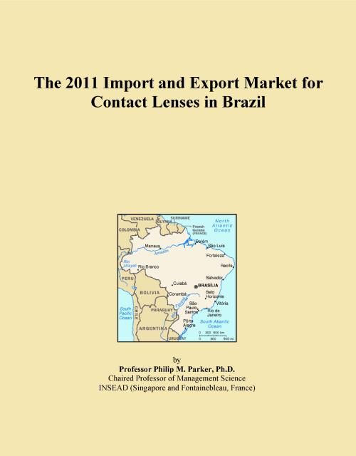 The 2011 Import and Export Market for Contact Lenses in Brazil - Product Image
