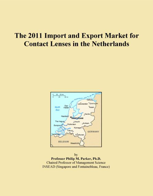 The 2011 Import and Export Market for Contact Lenses in the Netherlands - Product Image