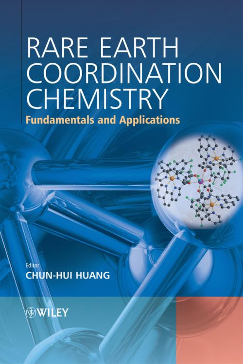 Rare Earth Coordination Chemistry. Fundamentals and Applications - Product Image
