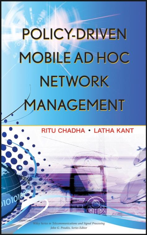 Policy-Driven Mobile Ad hoc Network Management. Wiley Series in Telecommunications and Signal Processing - Product Image