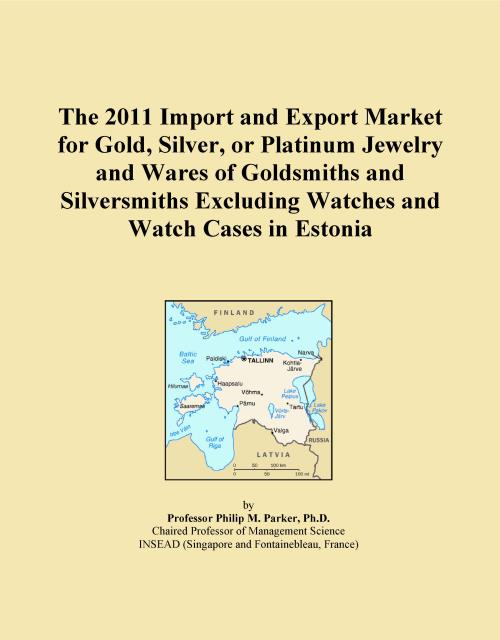 The 2011 Import and Export Market for Gold, Silver, or Platinum Jewelry and Wares of Goldsmiths and Silversmiths Excluding Watches and Watch Cases in Estonia - Product Image