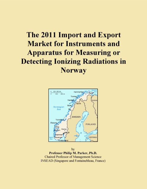 The 2011 Import and Export Market for Instruments and Apparatus for Measuring or Detecting Ionizing Radiations in Norway - Product Image
