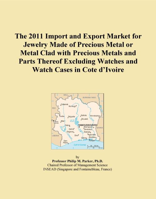 The 2011 Import and Export Market for Jewelry Made of Precious Metal or Metal Clad with Precious Metals and Parts Thereof Excluding Watches and Watch Cases in Cote d'Ivoire - Product Image