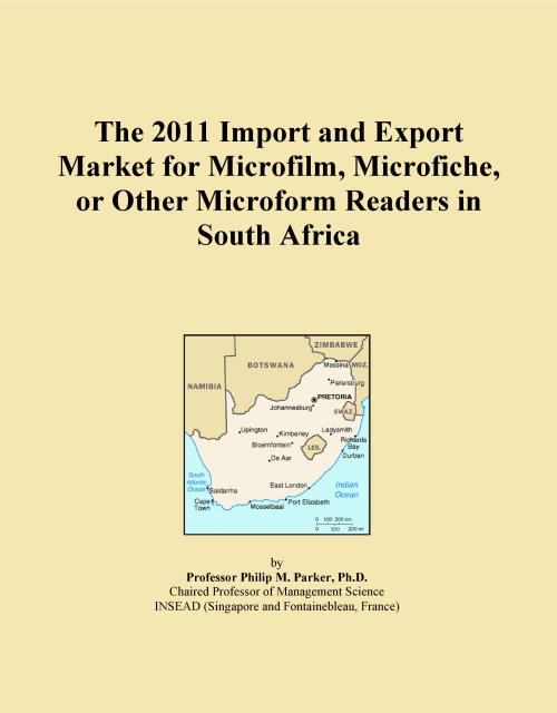 The 2011 Import and Export Market for Microfilm, Microfiche, or Other Microform Readers in South Africa - Product Image