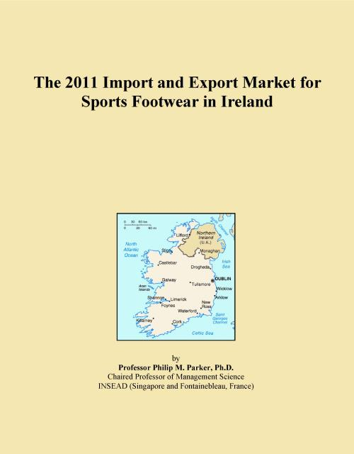 The 2011 Import and Export Market for Sports Footwear in Ireland - Product Image
