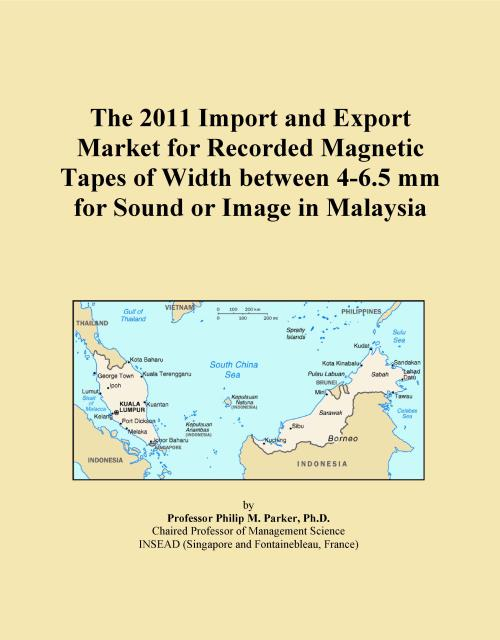 The 2011 Import and Export Market for Recorded Magnetic Tapes of Width between 4-6.5 mm for Sound or Image in Malaysia - Product Image