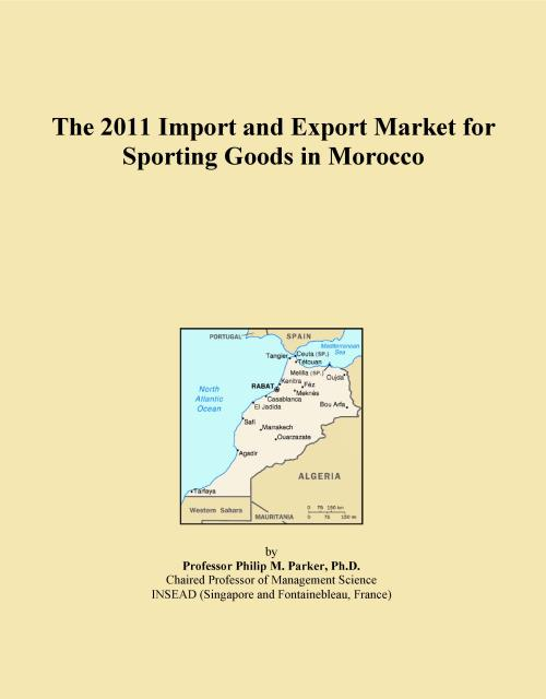 The 2011 Import and Export Market for Sporting Goods in Morocco - Product Image