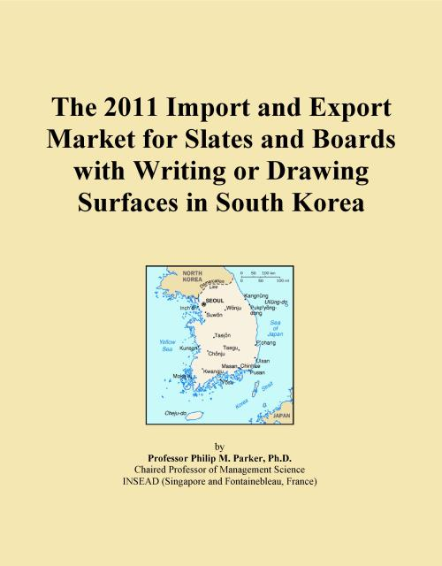 The 2011 Import and Export Market for Slates and Boards with Writing or Drawing Surfaces in South Korea - Product Image