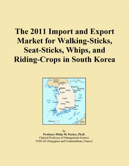 The 2011 Import and Export Market for Walking-Sticks, Seat-Sticks, Whips, and Riding-Crops in South Korea - Product Image