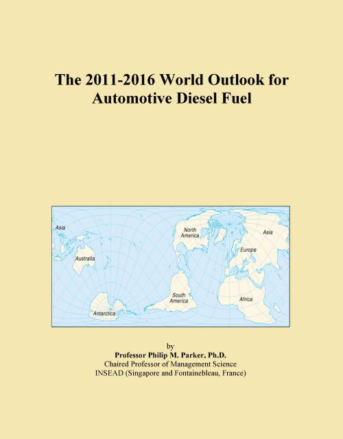 The 2011-2016 World Outlook for Automotive Diesel Fuel - Product Image