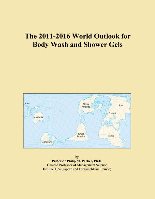 The 2011-2016 World Outlook for Body Wash and Shower Gels - Product Image