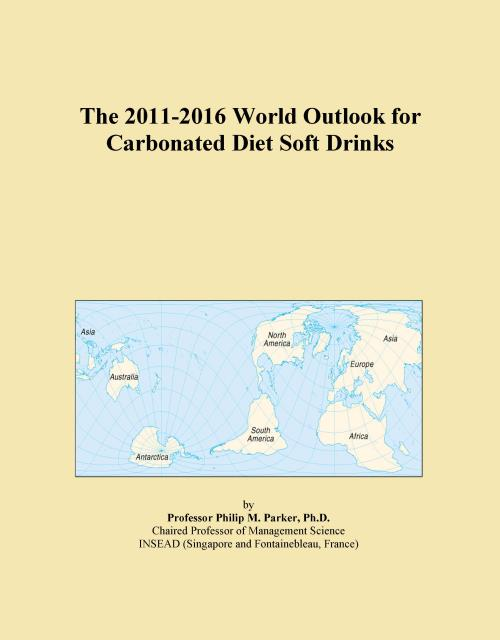 The 2011-2016 World Outlook for Carbonated Diet Soft Drinks - Product Image