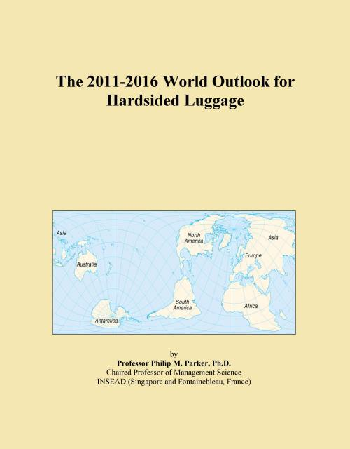 The 2011-2016 World Outlook for Hardsided Luggage - Product Image