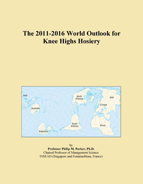 The 2011-2016 World Outlook for Knee Highs Hosiery - Product Image