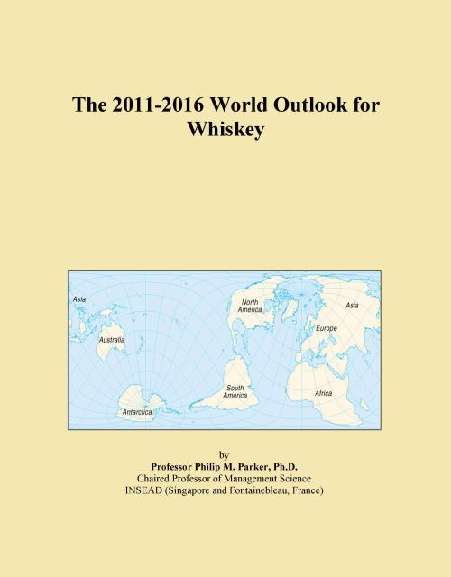 The 2011-2016 World Outlook for Whiskey - Product Image