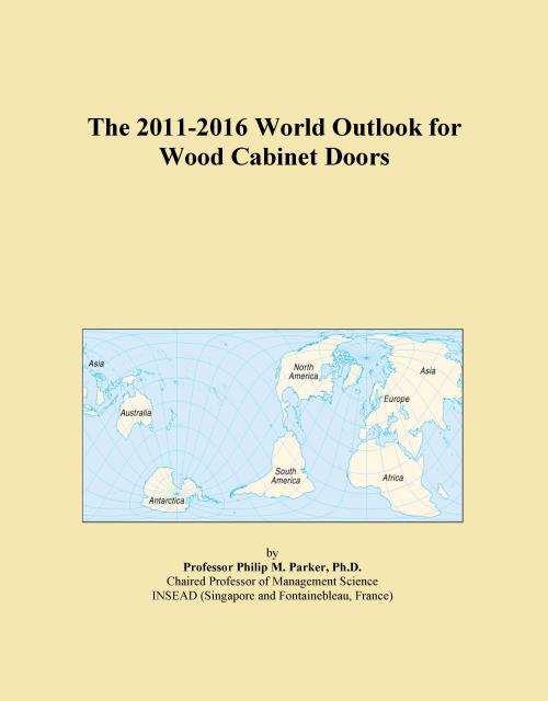 The 2011-2016 World Outlook for Wood Cabinet Doors - Product Image