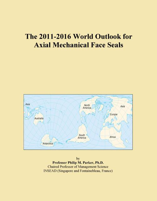 The 2011-2016 World Outlook for Axial Mechanical Face Seals - Product Image