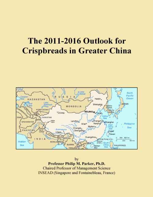 The 2011-2016 Outlook for Crispbreads in Greater China - Product Image
