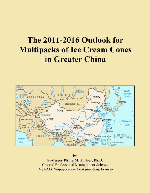 The 2011-2016 Outlook for Multipacks of Ice Cream Cones in Greater China - Product Image