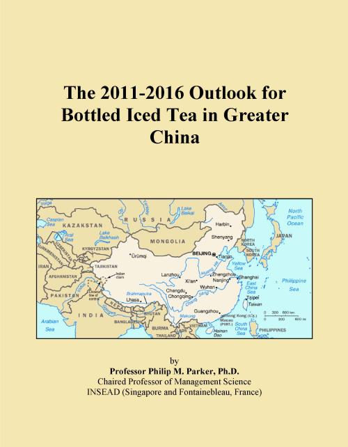 The 2011-2016 Outlook for Bottled Iced Tea in Greater China - Product Image