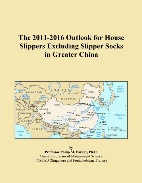 The 2011-2016 Outlook for House Slippers Excluding Slipper Socks in Greater China - Product Image